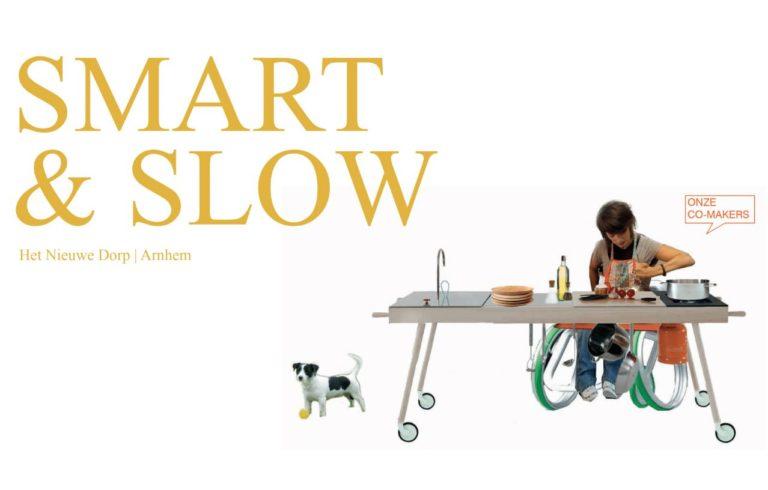 Smart & Slow